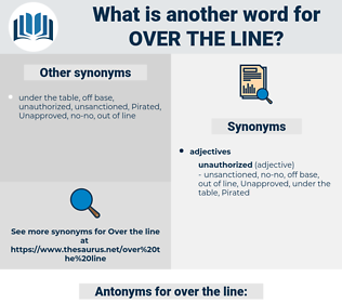 over the line, synonym over the line, another word for over the line, words like over the line, thesaurus over the line