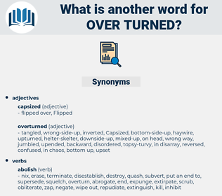 over turned, synonym over turned, another word for over turned, words like over turned, thesaurus over turned