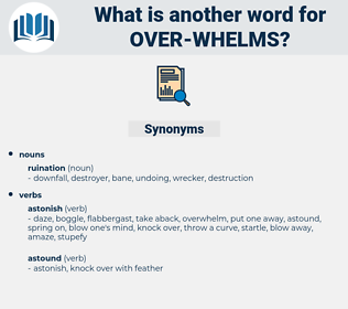 over whelms, synonym over whelms, another word for over whelms, words like over whelms, thesaurus over whelms