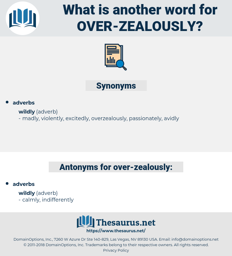 over zealously, synonym over zealously, another word for over zealously, words like over zealously, thesaurus over zealously