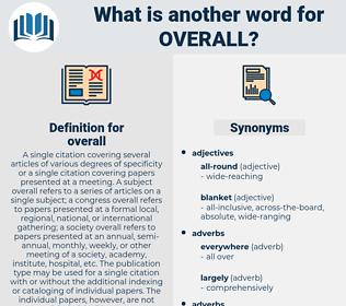 overall, synonym overall, another word for overall, words like overall, thesaurus overall