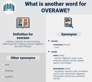 overawe, synonym overawe, another word for overawe, words like overawe, thesaurus overawe