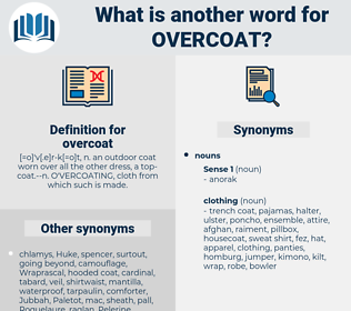 overcoat, synonym overcoat, another word for overcoat, words like overcoat, thesaurus overcoat