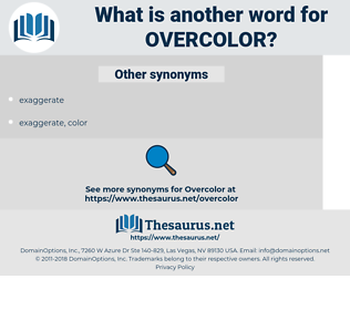 Overcolor, synonym Overcolor, another word for Overcolor, words like Overcolor, thesaurus Overcolor
