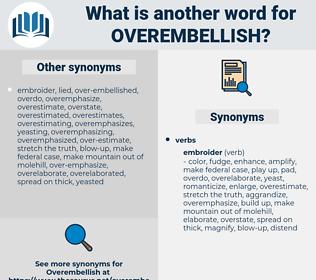 overembellish, synonym overembellish, another word for overembellish, words like overembellish, thesaurus overembellish