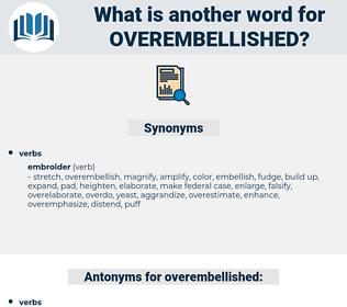 overembellished, synonym overembellished, another word for overembellished, words like overembellished, thesaurus overembellished
