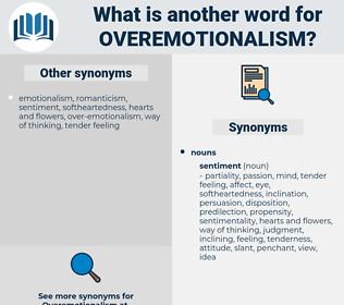 overemotionalism, synonym overemotionalism, another word for overemotionalism, words like overemotionalism, thesaurus overemotionalism