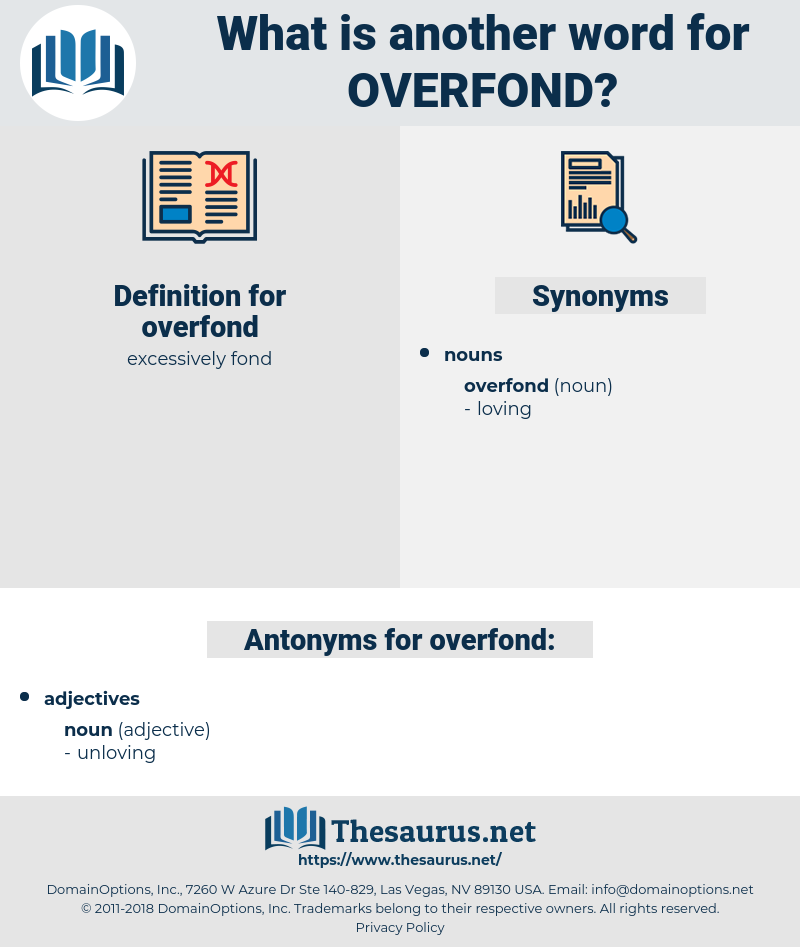 overfond, synonym overfond, another word for overfond, words like overfond, thesaurus overfond