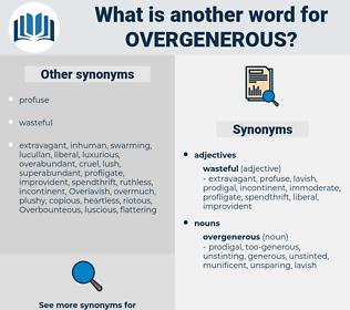 overgenerous, synonym overgenerous, another word for overgenerous, words like overgenerous, thesaurus overgenerous