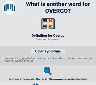 Overgo, synonym Overgo, another word for Overgo, words like Overgo, thesaurus Overgo