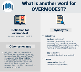 overmodest, synonym overmodest, another word for overmodest, words like overmodest, thesaurus overmodest