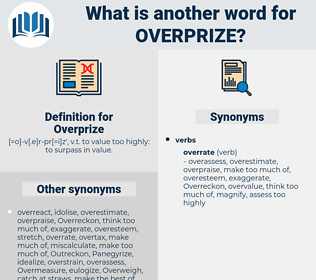 Overprize, synonym Overprize, another word for Overprize, words like Overprize, thesaurus Overprize