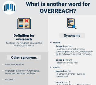overreach, synonym overreach, another word for overreach, words like overreach, thesaurus overreach