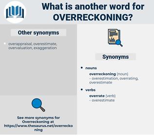 overreckoning, synonym overreckoning, another word for overreckoning, words like overreckoning, thesaurus overreckoning