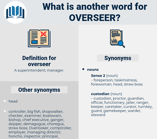 overseer, synonym overseer, another word for overseer, words like overseer, thesaurus overseer
