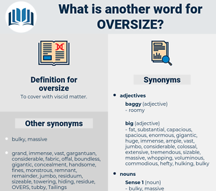 oversize, synonym oversize, another word for oversize, words like oversize, thesaurus oversize