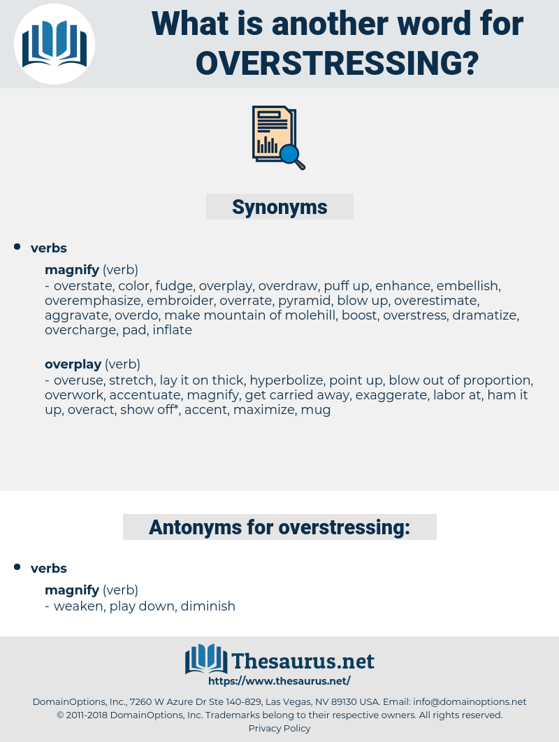 overstressing, synonym overstressing, another word for overstressing, words like overstressing, thesaurus overstressing