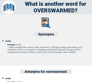 overswarmed, synonym overswarmed, another word for overswarmed, words like overswarmed, thesaurus overswarmed