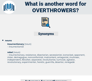 overthrowers, synonym overthrowers, another word for overthrowers, words like overthrowers, thesaurus overthrowers