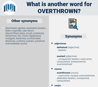 overthrown, synonym overthrown, another word for overthrown, words like overthrown, thesaurus overthrown