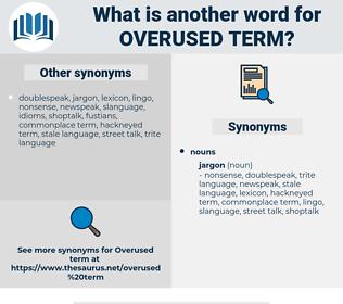 overused term, synonym overused term, another word for overused term, words like overused term, thesaurus overused term