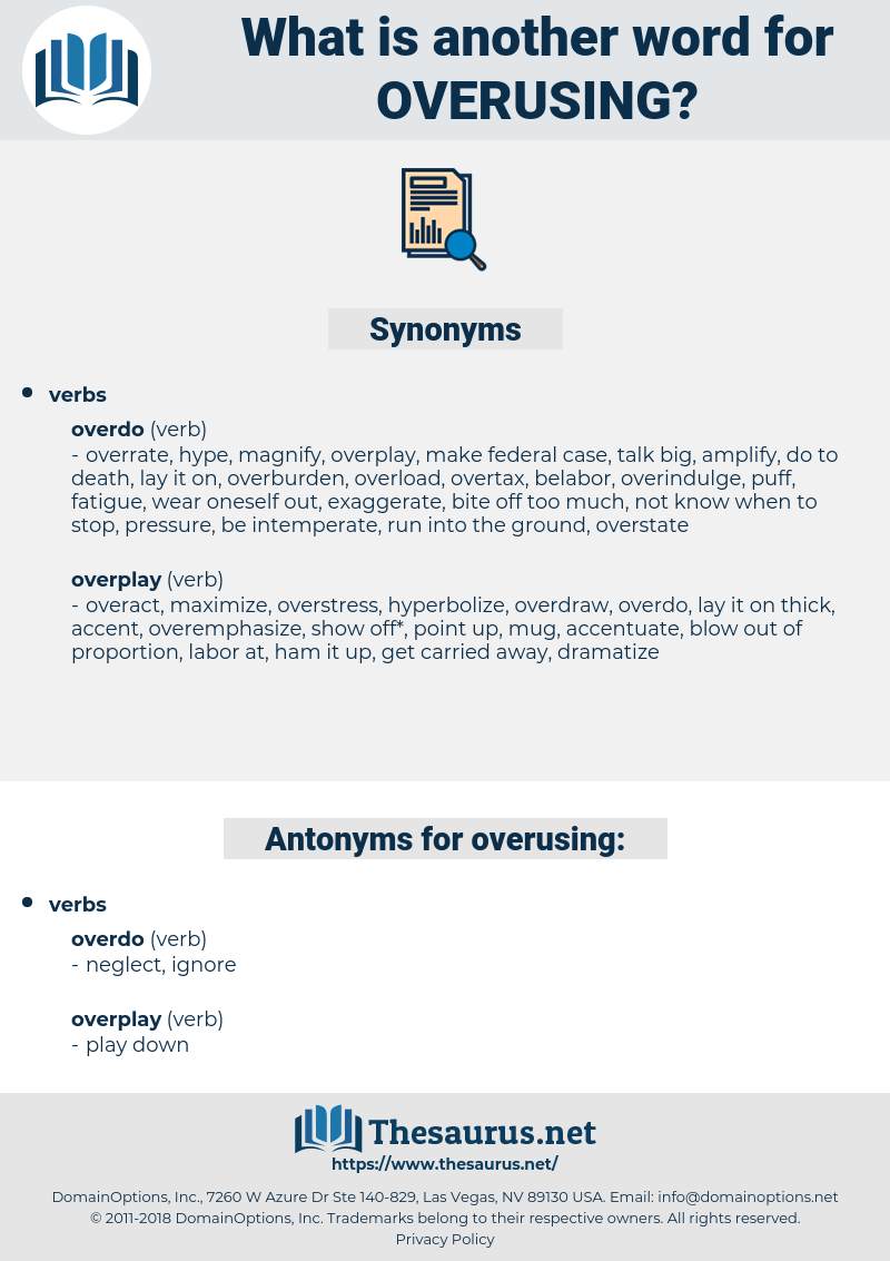overusing, synonym overusing, another word for overusing, words like overusing, thesaurus overusing