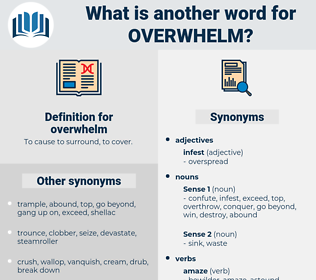 overwhelm, synonym overwhelm, another word for overwhelm, words like overwhelm, thesaurus overwhelm