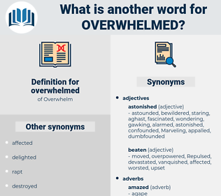 overwhelmed, synonym overwhelmed, another word for overwhelmed, words like overwhelmed, thesaurus overwhelmed