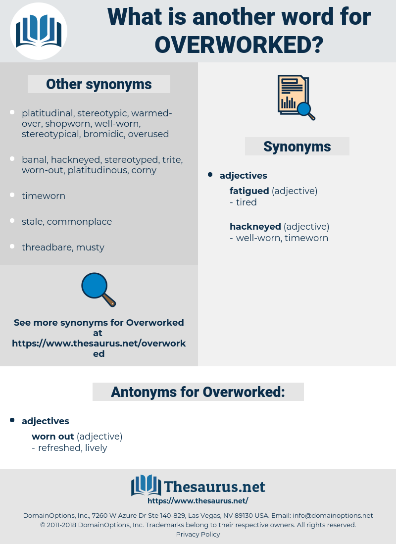 Overworked, synonym Overworked, another word for Overworked, words like Overworked, thesaurus Overworked
