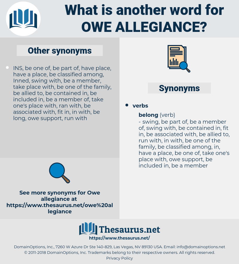 owe allegiance, synonym owe allegiance, another word for owe allegiance, words like owe allegiance, thesaurus owe allegiance