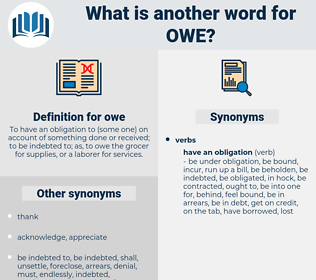 owe, synonym owe, another word for owe, words like owe, thesaurus owe