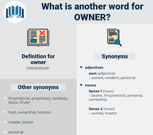 owner, synonym owner, another word for owner, words like owner, thesaurus owner