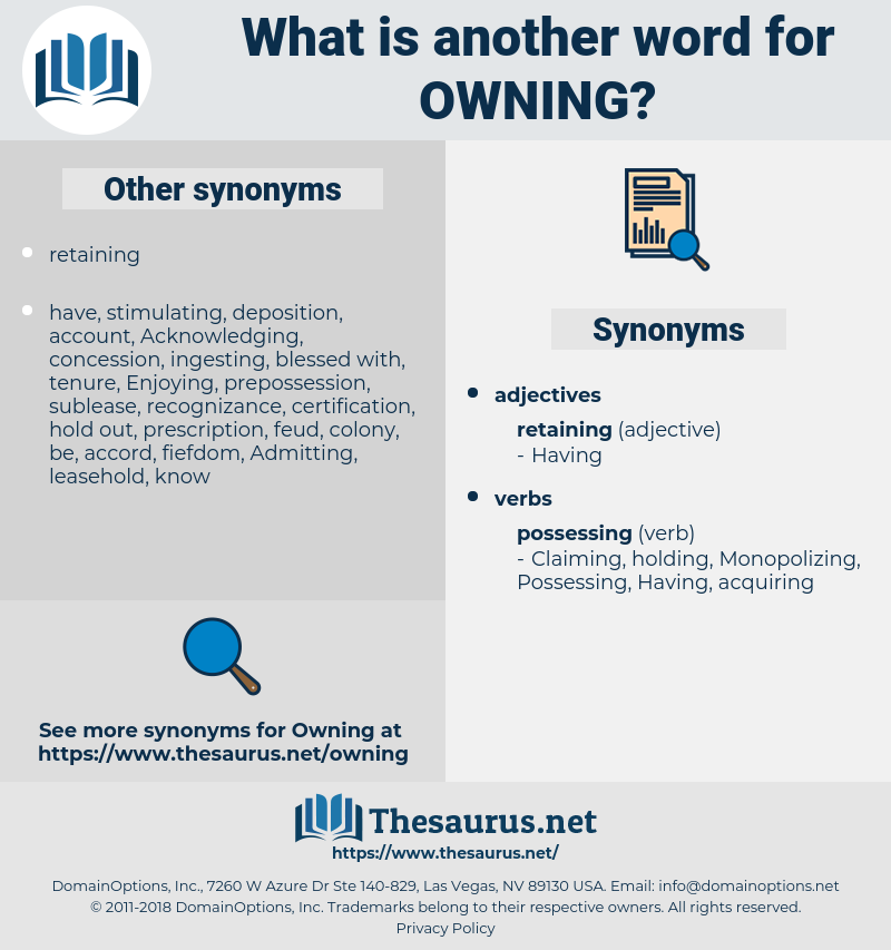 Owning, synonym Owning, another word for Owning, words like Owning, thesaurus Owning