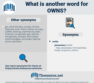 owns, synonym owns, another word for owns, words like owns, thesaurus owns