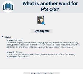 p's q's, synonym p's q's, another word for p's q's, words like p's q's, thesaurus p's q's