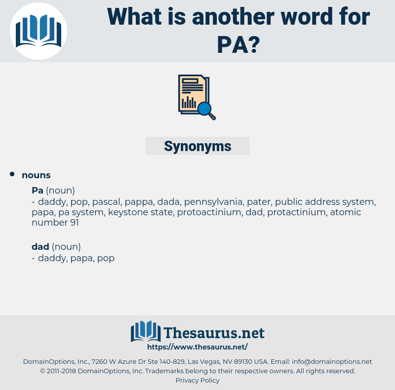 pa, synonym pa, another word for pa, words like pa, thesaurus pa