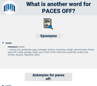 paces off, synonym paces off, another word for paces off, words like paces off, thesaurus paces off