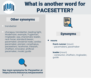 pacesetter, synonym pacesetter, another word for pacesetter, words like pacesetter, thesaurus pacesetter