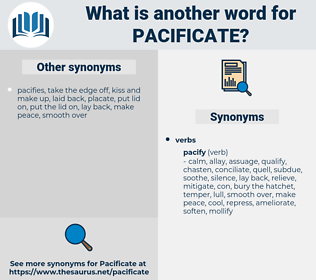 pacificate, synonym pacificate, another word for pacificate, words like pacificate, thesaurus pacificate