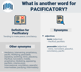 Pacificatory, synonym Pacificatory, another word for Pacificatory, words like Pacificatory, thesaurus Pacificatory