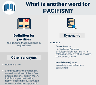 pacifism, synonym pacifism, another word for pacifism, words like pacifism, thesaurus pacifism