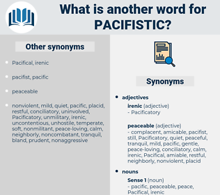 pacifistic, synonym pacifistic, another word for pacifistic, words like pacifistic, thesaurus pacifistic