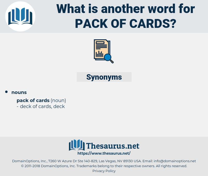 pack of cards, synonym pack of cards, another word for pack of cards, words like pack of cards, thesaurus pack of cards