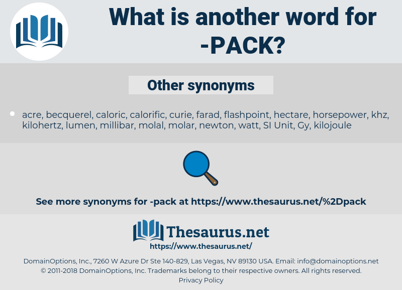 pack, synonym pack, another word for pack, words like pack, thesaurus pack