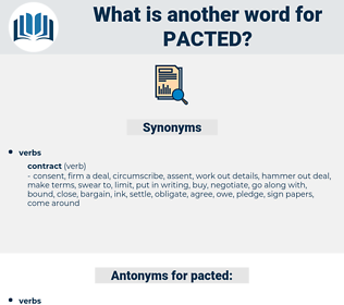 pacted, synonym pacted, another word for pacted, words like pacted, thesaurus pacted