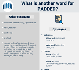 padded, synonym padded, another word for padded, words like padded, thesaurus padded