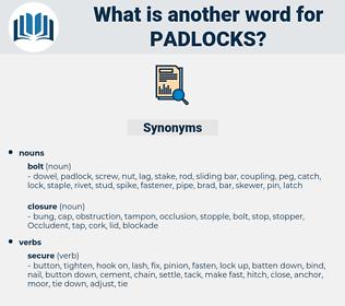 padlocks, synonym padlocks, another word for padlocks, words like padlocks, thesaurus padlocks