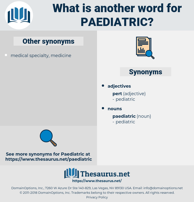 paediatric, synonym paediatric, another word for paediatric, words like paediatric, thesaurus paediatric