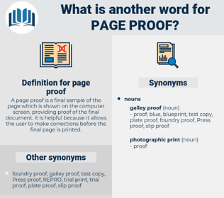 page proof, synonym page proof, another word for page proof, words like page proof, thesaurus page proof