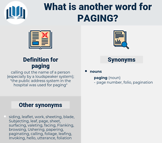 paging, synonym paging, another word for paging, words like paging, thesaurus paging